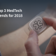 MedTech trends in 2018 for Healthcare professionals