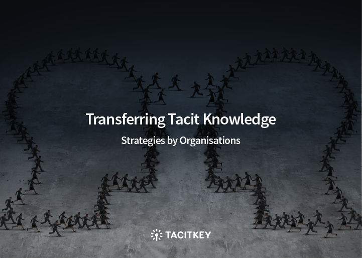 Tacit Knowledge Transfer