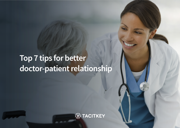 Ways to improve doctor-patient relationship in the Healthcare industry