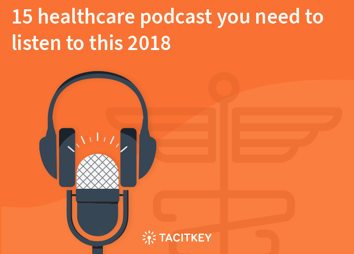 Healthcare podcast in 2018