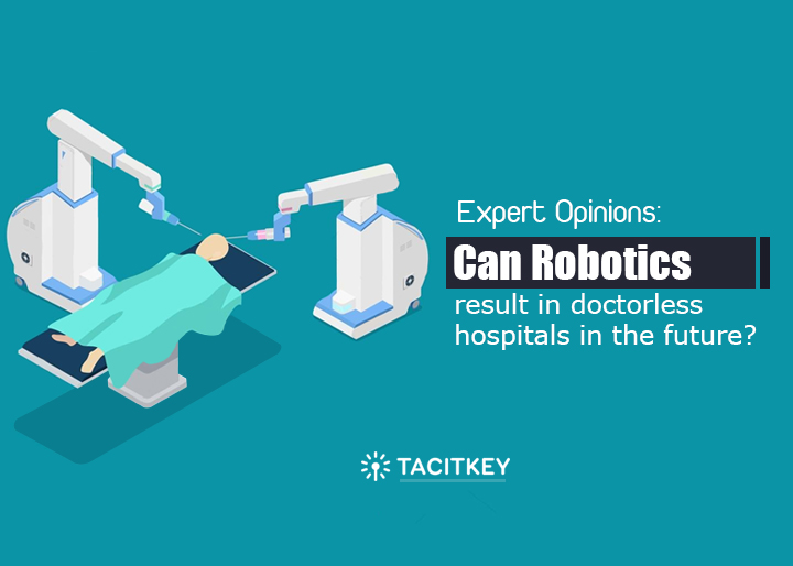 Can robotics in Healthcare led to doctorless hospitals
